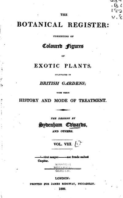 The Botanical register :consisting of coloured figures of ...; Bot. Reg.