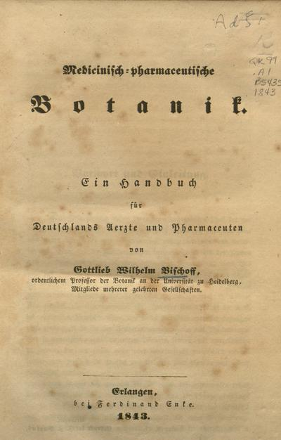 Image from object titled Medicinisch-pharmaceutische Botanik :ein Handbuch für Deutschlands Aerzte und Pharmaceuten /von Gottlieb Wilhelm Bischoff.