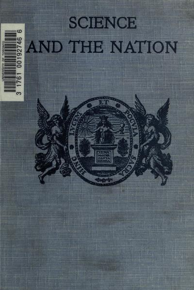 Science and the nation; essays by Cambridge graduates. With an introd. by Lord Moulton.