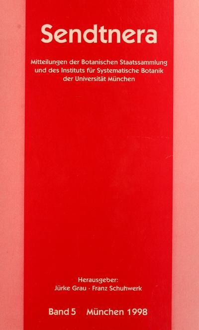 Image from object titled Sendtnera : Mitteilungen der Botanischen Staatssammlung und des Instituts für Systematische Botanik der Universitat München.