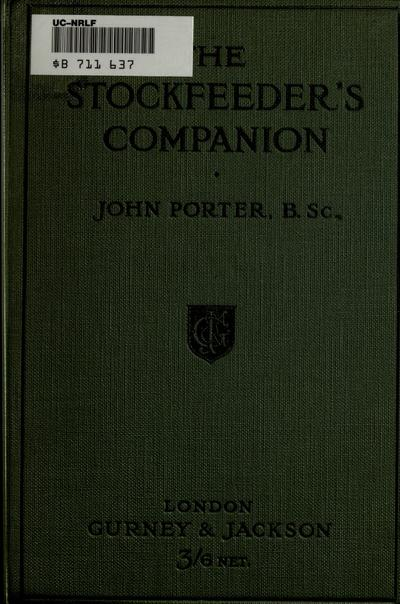 The stockfeeder's companion. By John Porter ...