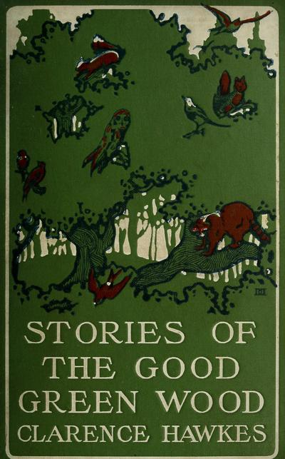 Stories of the good green wood,