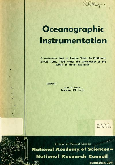 Image from object titled Symposium on oceanographic instrumentation, Rancho Santa Fe, California, June 21-23, 1952. Sponsored by the Office of Naval Research [and] Division of Physical Sciences, National Research Council. [Editors: John D. Isaacs and Columbus O'D. Iselin.