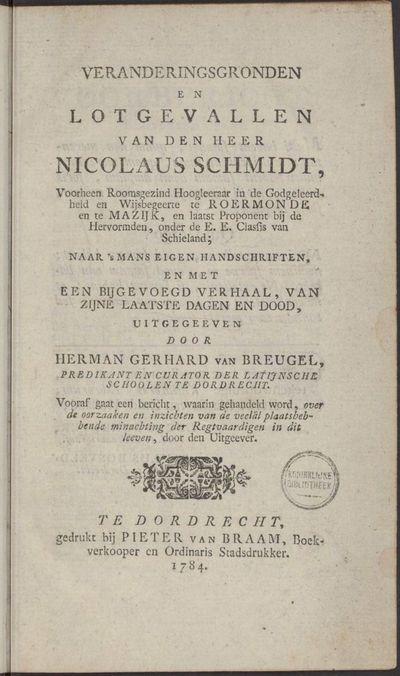 Veranderingsgronden en lotgevallen van den heer Nicolaus Schmidt.