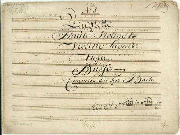 No 5. Quartetto. â Flauto ô Violino 1mo: Violino Secondo. Viola. è Basso Composta dal Sigr Bach...[A]