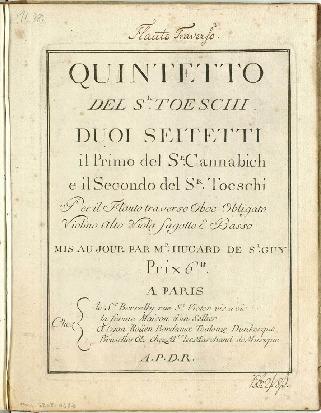 Quintetto del Sr. Toeschi : Duoi seitetti il primo del Sr. Cannabich e il secondo del Sr. Toeschi per il flauto traverso oboe obligato violino alto viola fagotto e basso