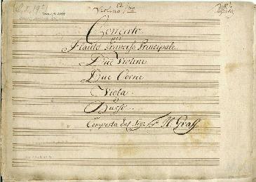 Concerto. per Flaûto Traverso Principale. Due Violini. Due Corni. Viola è Basso. Composta dal Sigr Fr: H: Graff [D]