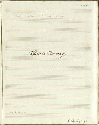 I. Concerto. â Flauto Traverso. Violino 1mo: è 2do: Corno 1mo: è 2do/Viola è Basso Composta dal Sigr Fr. H. Graaf...[D]