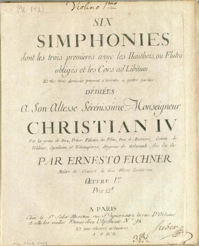 Six simphonies dont les trois premieres avec les hautbois, ou flutes obligés et les cors ad libitum : Et les trois dernieres peuvent s'éxécuter à quatre parties, Oeuvre Ier