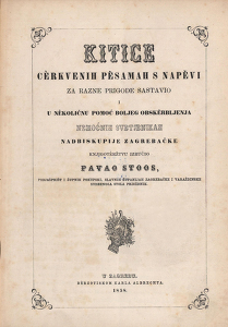 Kitice cerkvenih pěsamah s napěvi / za razne prigode sastavio Pavao Stoos