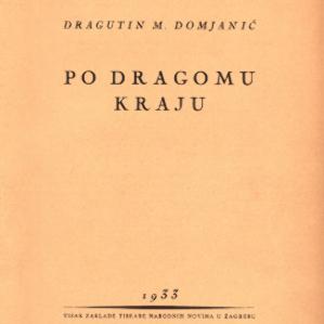 Po Dragomu Kraju Dragutin M Domjanic