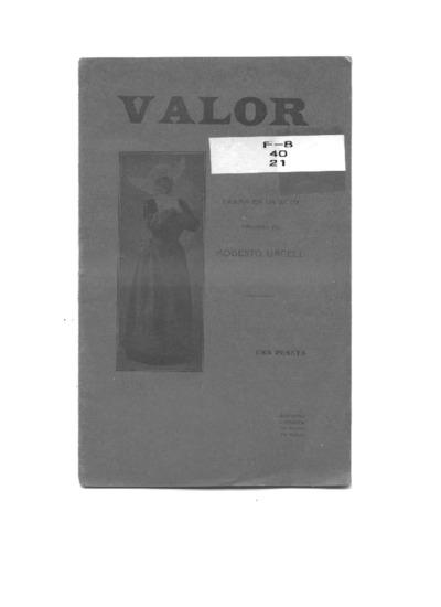 Valor : drama en un acto