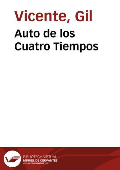 Auto de los Cuatro Tiempos (2004)