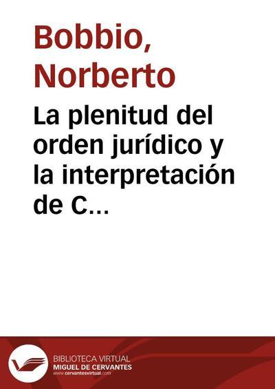 La plenitud del orden jurídico y la interpretación de Carlos Cossio