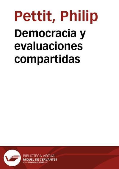 Democracia y evaluaciones compartidas