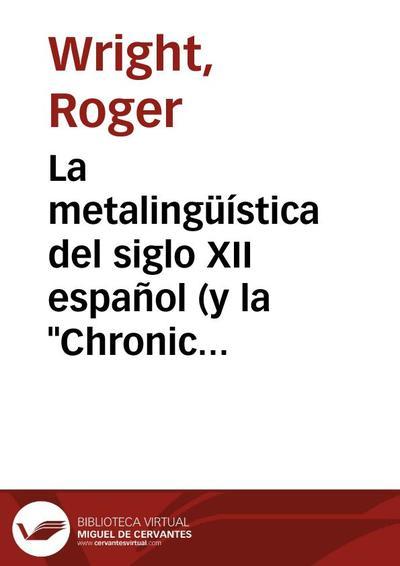"""La metalingüística del siglo XII español (y la """"Chronica Adefonsi Imperatoris"""")"""
