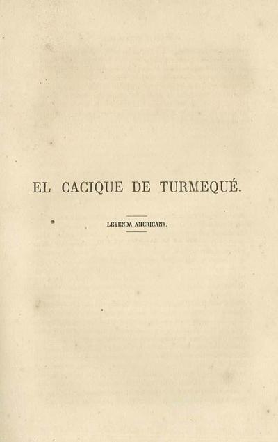 El Cacique de Turmequé : leyenda americana