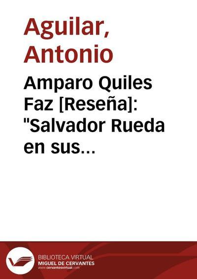 """Amparo Quiles Faz [Reseña]: """"Salvador Rueda en sus cartas (1886-1933)"""". (Málaga: AEDILE, 2004)"""
