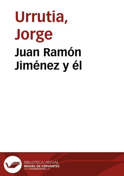 Juan Ramón Jiménez y él