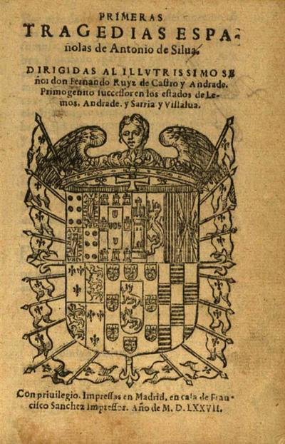 Primeras tragedias españolas de Antonio de Silua ...