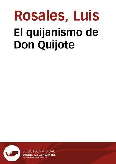 El quijanismo de Don Quijote