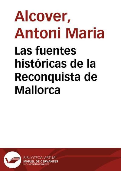 Las fuentes históricas de la Reconquista de Mallorca