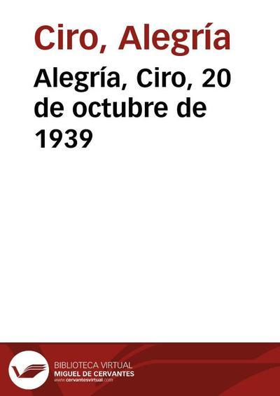 Alegría, Ciro, 20 de octubre de 1939