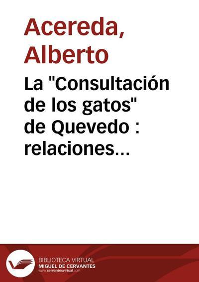 """La """"Consultación de los gatos"""" de Quevedo : relaciones con Lope de Vega y el teatro menor de la época"""
