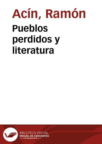 Pueblos perdidos y literatura