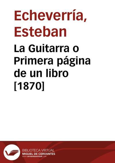 La Guitarra o Primera página de un libro [1870]
