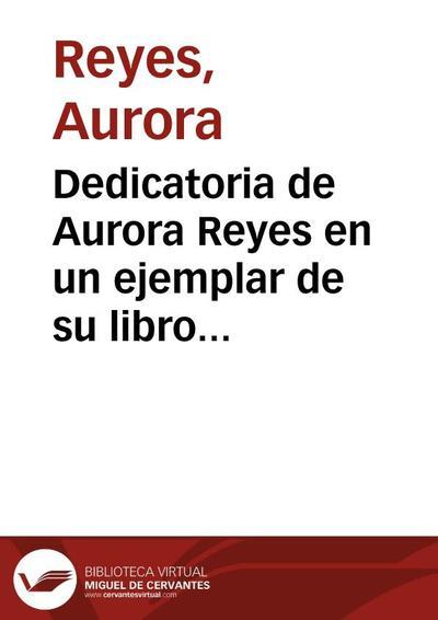 """Dedicatoria de Aurora Reyes en un ejemplar de su libro """"Madre nuestra la Tierra"""""""