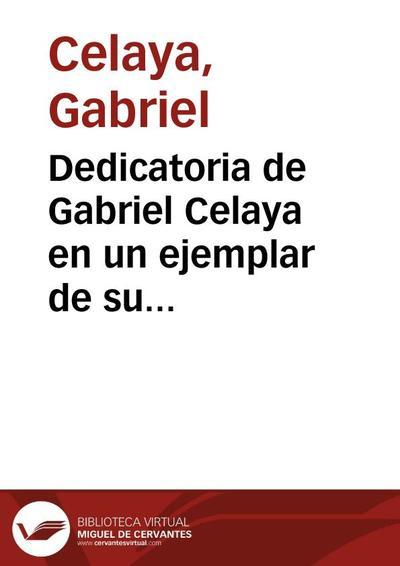 """Dedicatoria de Gabriel Celaya en un ejemplar de su libro """"Cantata en Cuba"""""""