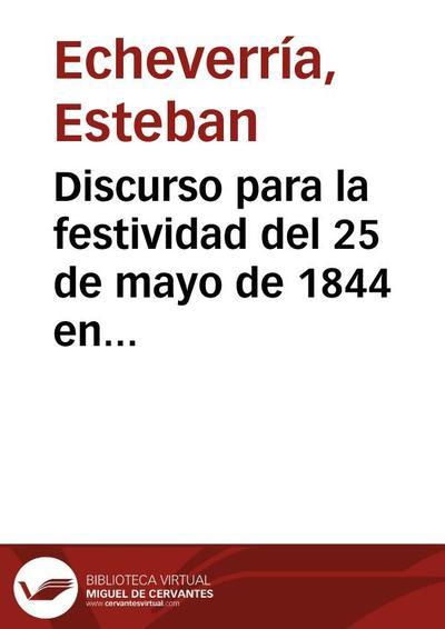 Discurso para la festividad del 25 de mayo de 1844 en Montevideo [1873]