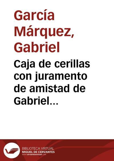 Caja de cerillas con juramento de amistad de Gabriel García Márquez a Francisco Rabal