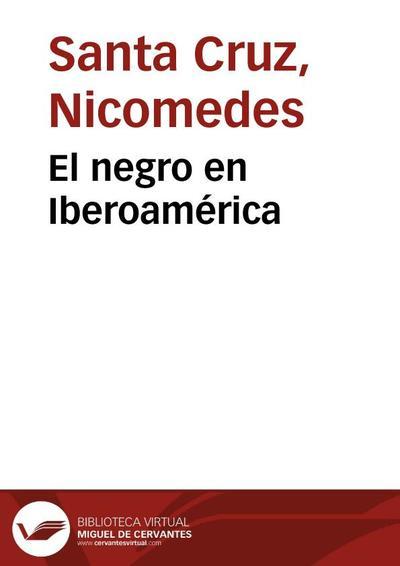 El negro en Iberoamérica