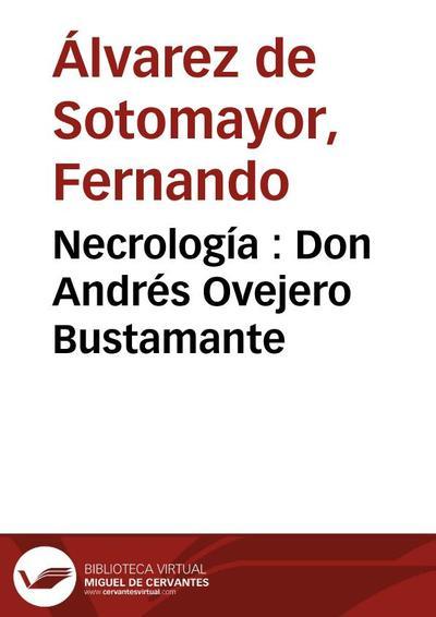 Necrología : Don Andrés Ovejero Bustamante