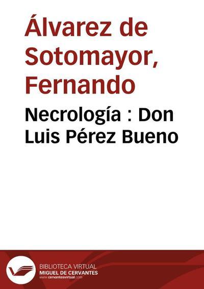 Necrología : Don Luis Pérez Bueno