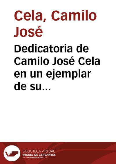 """Dedicatoria de Camilo José Cela en un ejemplar de su libro """"Gavilla de fábulas sin amor"""""""