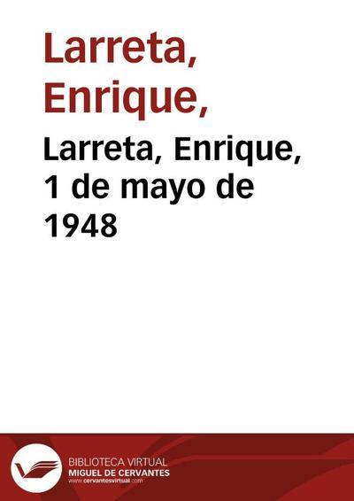 Larreta, Enrique, 1 de mayo de 1948