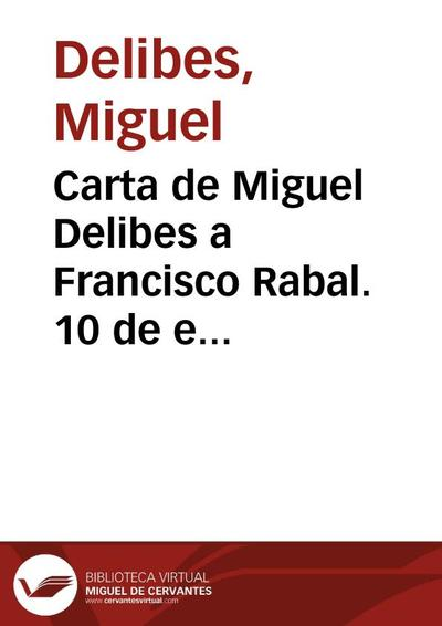 Carta de Miguel Delibes a Francisco Rabal. 10 de enero de 1985