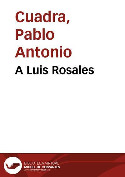 A Luis Rosales