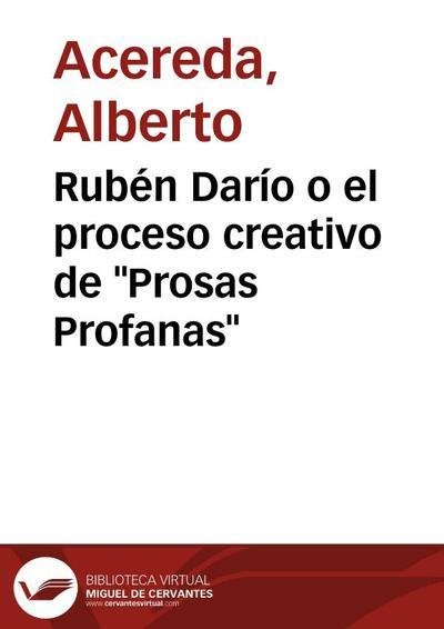 """Rubén Darío o el proceso creativo de """"Prosas Profanas"""""""