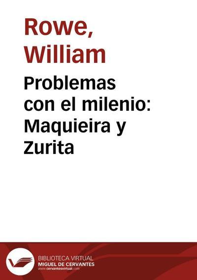 Problemas con el milenio: Maquieira y Zurita