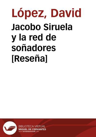 Jacobo Siruela y la red de soñadores [Reseña]