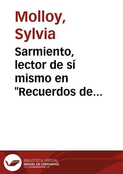 """Sarmiento, lector de sí mismo en """"Recuerdos de provincia"""""""