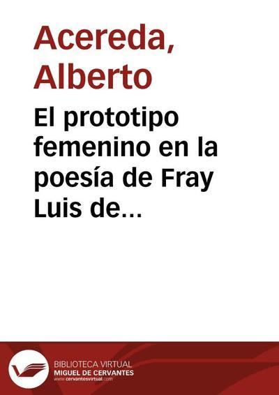 El prototipo femenino en la poesía de Fray Luis de León