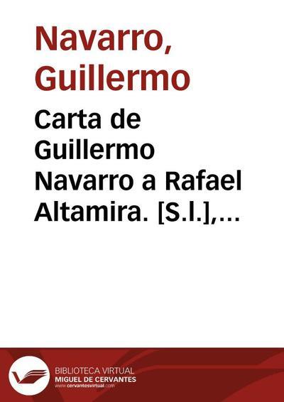 Carta de Guillermo Navarro a Rafael Altamira. [S.l.], 4 de agosto de 1909
