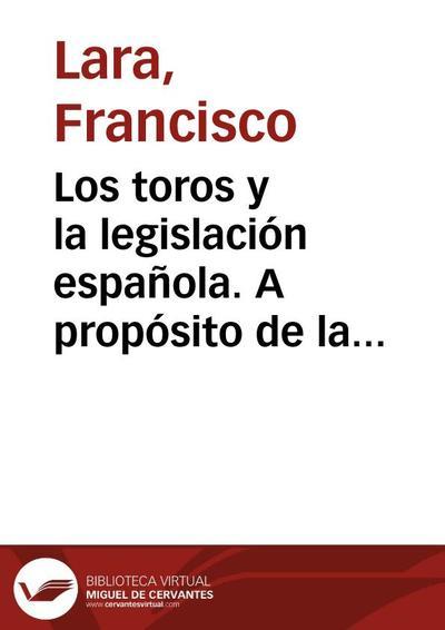 Los toros y la legislación española. A propósito de la Sentencial del Tribunal Superior de Justicia de Cataluña 854/2001 de 11 de julio