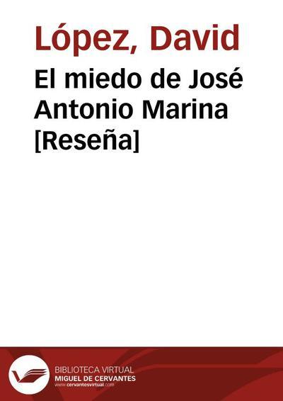 El miedo de José Antonio Marina [Reseña]