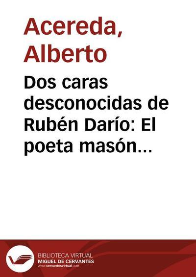 Dos caras desconocidas de Rubén Darío: El poeta masón y el poeta inédito